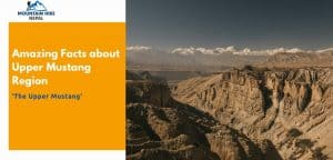 Amazing Facts about Upper Mustang