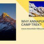 Why Annapurna Base Camp Trek_